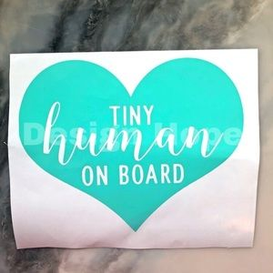 Tiny human on board decal